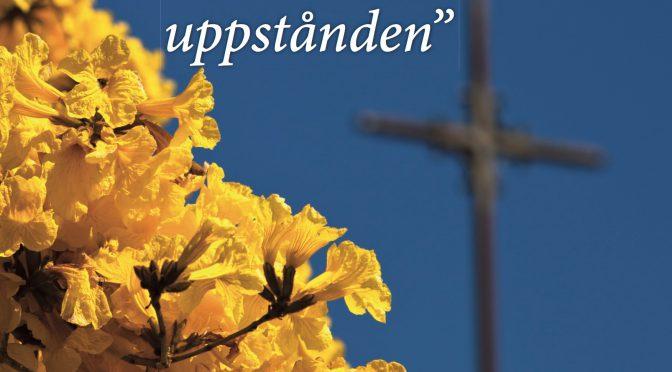 """""""Kristus är uppstånden"""""""