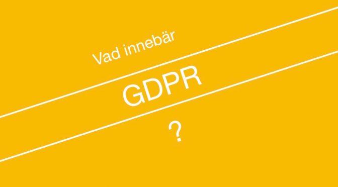 Läs mer om GDPR